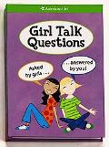 Girl Talk Questions Asked by Girls, Answered by You