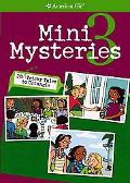 Mini Mysteries 3 20 More Tricky Tales to Untangle