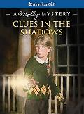 Clues in the Shadows: A Molly Mystery (American Girl Mysteries Series)