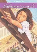 Rebecca to the Rescue (American Girl Collection Series: Rebecca #5)