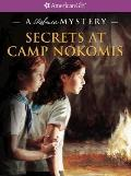Secrets at Camp Nokomis: A Rebecca Mystery (American Girl Mysteries)