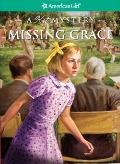 Missing Grace: A Kit Mystery (American Girl Mysteries)