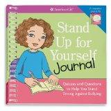 Stand Up for Yourself Journal: Quizzes and Questions to Help You Stand Strong Against Bullying (American Girl)