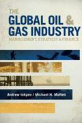 Global Oil and Gas Industry : Management, Strategy, and Finance