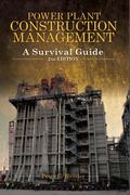 Power Plant Construction Management : A Survival Guide