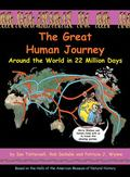 The Great Human Journey: Around the World in 22 Million Days (Wallace and Darwin)