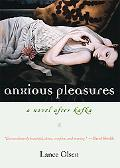 Anxious Pleasures A Novel After Kafka