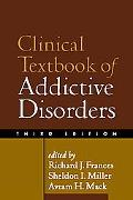 Clinical Textbook of Addictive Disorders