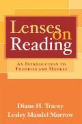 Lenses on Reading An Introduction To Theories And Models