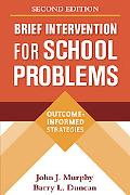 Brief Intervention for School Problems Outcome-informed Strategies
