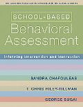 School-based Behavioral Assessment Informing Intervention and Instruction