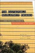Sustainable Development Paradox Urban Political Economy in the United States and Europe