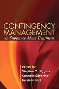Contingency Management in Substance Abuse Treatment