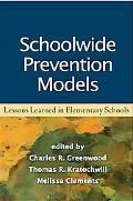 Schoolwide Prevention Models: Lessons Learned in Elementary Schools