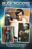 Buck Rogers in the 25th Century: A TV Companion