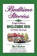 Bedtime Stories of the Legendary Ingleside Inn in Palm Springs
