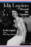 Ida Lupino: Beyond the Camera
