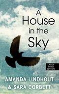 House in the Sky : A Memoir
