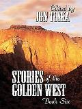 Stories Of The Golden West Book Six