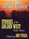 Stories of the Golden West Book 7 A Western Trio