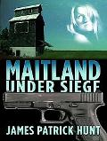 Maitland Under Siege