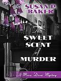 Sweet Scent of Murder A Mavis Davis Mystery