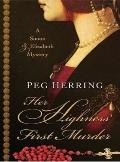Her Highness' First Murder (Five Star Mystery Series)