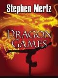 Dragon Games (Five Star Mystery Series)