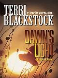 Dawn's Light: ARESTORATIONOVEL, Book 4