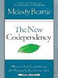 The New Codependency: Help and Guidance for Today's Generations (Christian Large Print Origi...