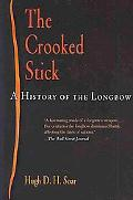 The Crooked Stick: A History of the Longbow