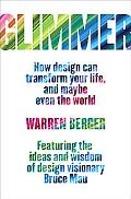 Glimmer: How Design Can Transform Your Life and Maybe Even the World