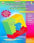 Teacher's Guide to Big Blocks Grades 4-8 A Multimethod, Multilevel Framework