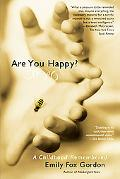 Are You Happy? A Childhood Remembered