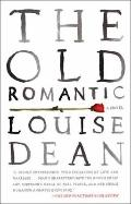 Old Romantic : A Novel