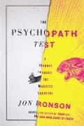Psychopath Test : A Journey Through the Madness Industry