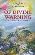 Of Divine Warning : Disaster in a Modern Age