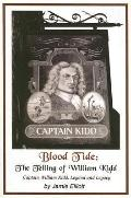 Blood Tide THE TELLING OF WILLIAM KIDD