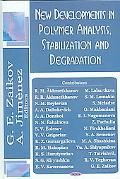 New Developments in Polymer Analysis, 2005Stabilization and Degradation