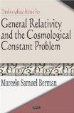 Introduction to General Relativity And the Cosmological Constant Problem
