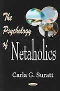 Psychology of Netaholics