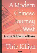 Modern Chinese Journey to the West Economic Globalization And Dualism