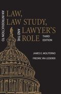 Introduction to Law, Law Study, and the Lawyer's Role
