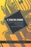 Cybercrime: The Investigation, Prosecution and Defense of a Computer-related Crime