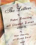 Letters of Robert Browning And Elizabeth Barret Barrett 1845-1846