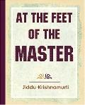 At the Feet of the Master Krishnamurti