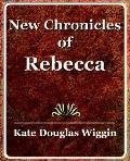 New Chronicles of Rebecca 1907