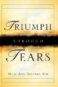 Triumph Through Tears