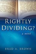 Rightly Dividing?