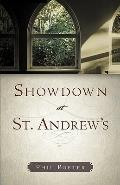 Showdown at St. Andrew's